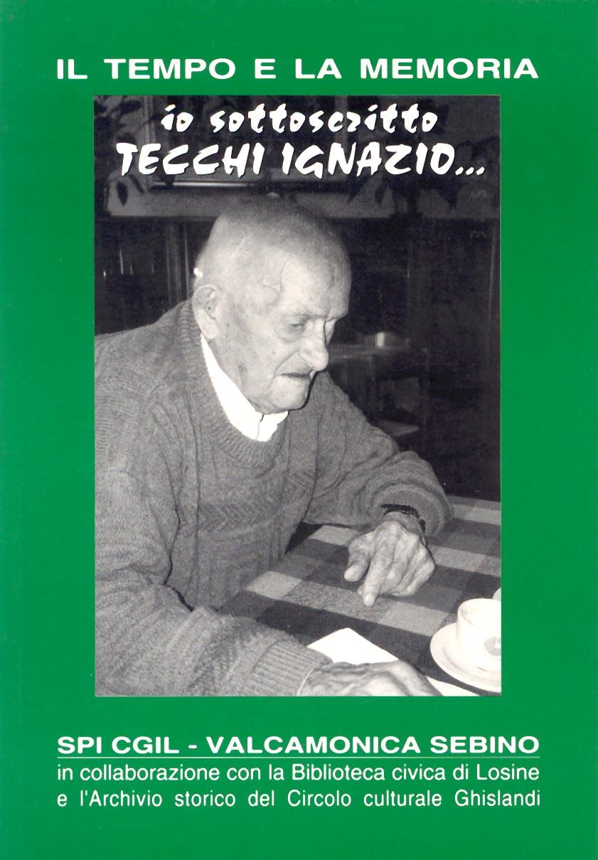Tecchi_il tempo e la memoria_ io sottoscritto Tecchi Ignazio.jpg