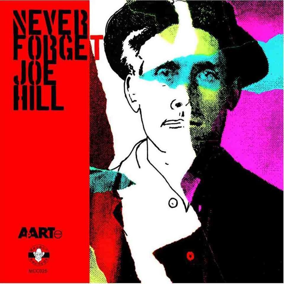 never forget joe hill