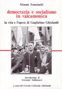 democrazia e socialismo in valcamonica_Mimmo Franzinelli