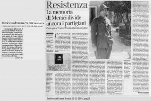 Resistenza. La memoria di Menici divide ancora i partigiani Mimmo Franzinelli_ corriere della sera Brescia_12 novembre 2014