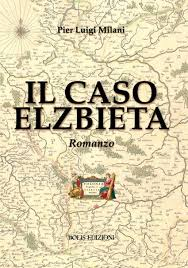 Il caso Elzbieta - romanzo- Bolis editore