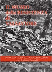Il museo della Resistenza di Valsaviore